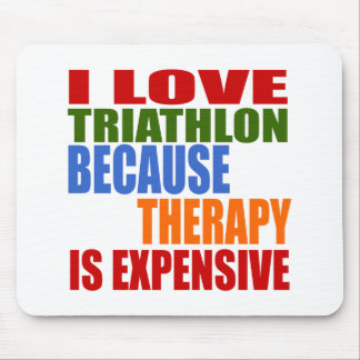 Triathlon Is My Therapy Mouse Pad