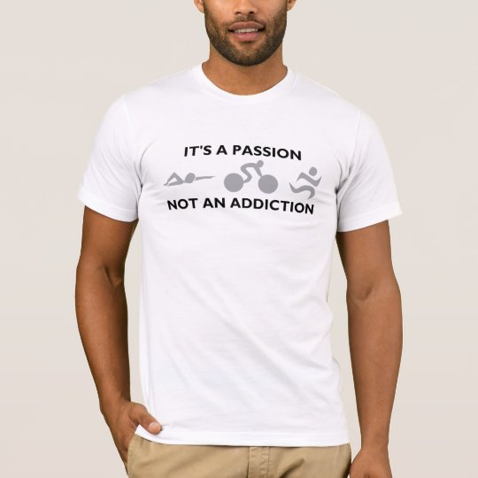 Triathlon - It's a passion T-Shirt