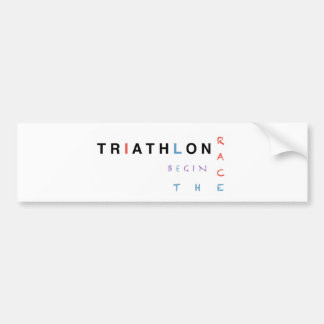 Triathlon let the race begin bumper sticker