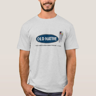 Tribal T shirt Indigenous Humor