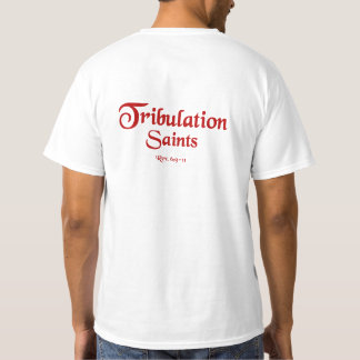 Tribulation Saints Rev 6 -1 T-Shirt