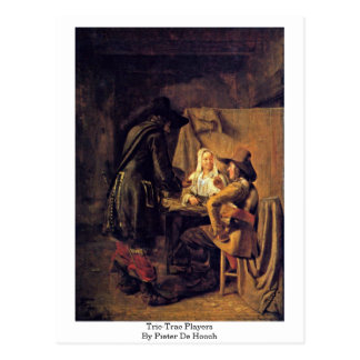 Tric-Trac Players By Pieter De Hooch Postcard