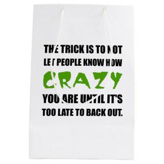 Trick Crazy Back Out Medium Gift Bag