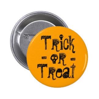 """TRICK OR TREAT"" 2 INCH ROUND BUTTON"