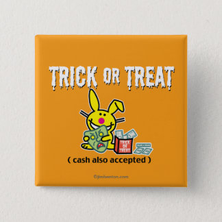 Trick or Treat (cash also accepted) 2 Inch Square Button