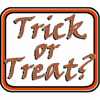 Trick or Treat  Creepy Viner Text Image Acrylic Cut Outs