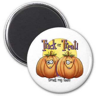 Trick or treat Smell my Feet 2 Inch Round Magnet