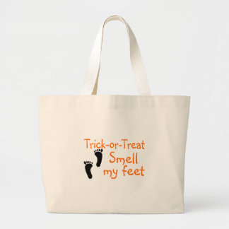 Trick or Treat Smell My Feet Large Tote Bag
