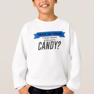 Trick or Treat Special Candy Halloween Design Sweatshirt