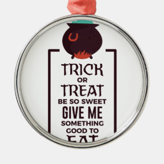Trick Or Treat Sweet Candy Halloween Design Metal Ornament