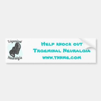 Trigeminal Neuralgia bumper sticker