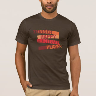 Trigger Happy Paintball Player T-Shirt