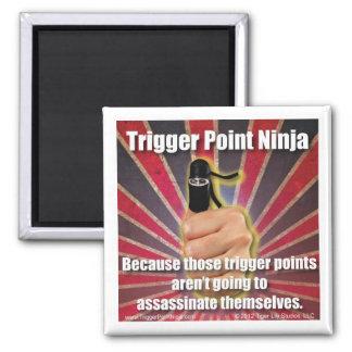 Trigger Point Ninja ® Assassinate Themselves Square Magnet