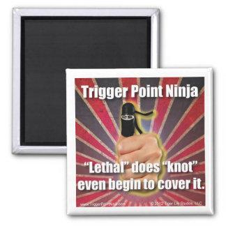 Trigger Point Ninja ® is Lethal Square Magnet
