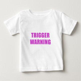 Trigger Warning Baby T-Shirt