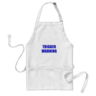 Trigger Warning Standard Apron