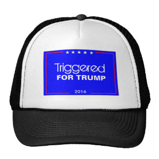 Triggered For Trump Trucker Hat