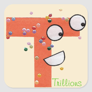 Trillions Square Sticker