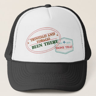 Trinidad and Tobago Been There Done That Trucker Hat