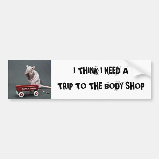trip to the body shop bumper sticker