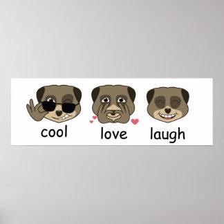 Triple meerkat expression poster