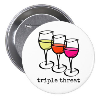 Triple Threat Wine Glasses 3 Inch Round Button