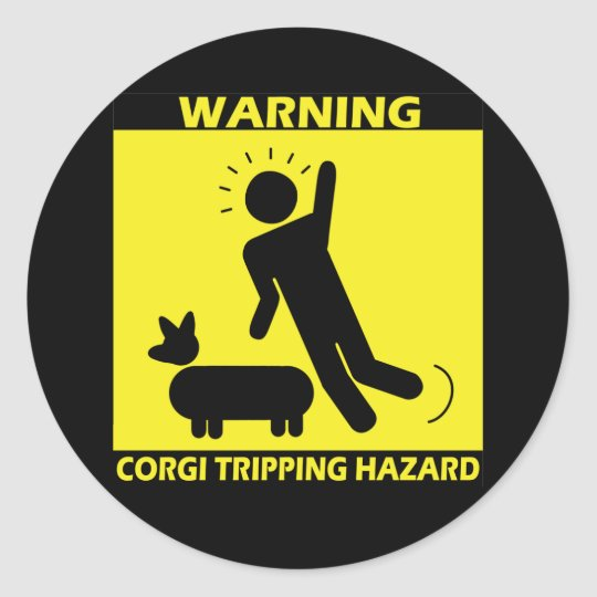Tripping Hazard - Corgi Round Sticker