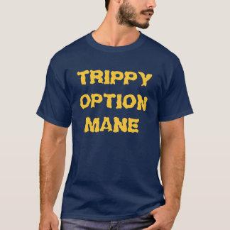Trippy Option Mane T-Shirt