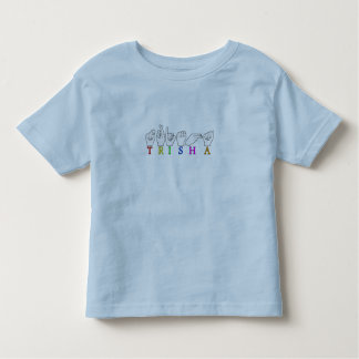 TRISHA ASL FINGERSPELLED NAME SIGN TODDLER T-SHIRT