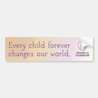 Trisomy 18 Foundation Quote - Bumper Sticker