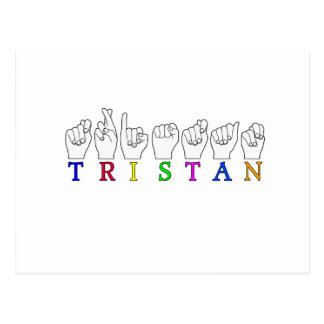 TRISTAN NAME FINGERSPELLED ASL SIGN POSTCARD