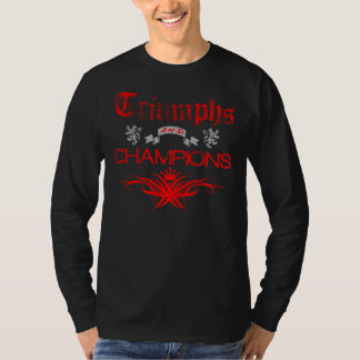 Triumphs and Champions T-Shirt