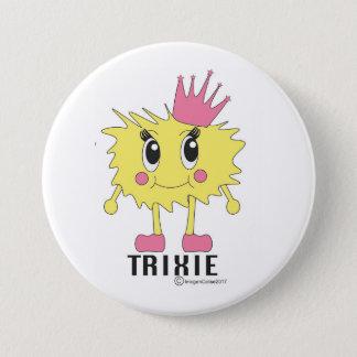 Trixie Badge 3 Inch Round Button
