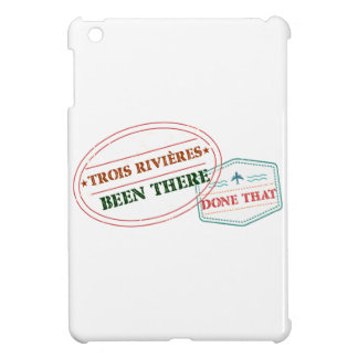 Trois-Rivières Been there done that Case For The iPad Mini