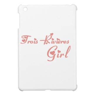 Trois-Rivières Girl Case For The iPad Mini