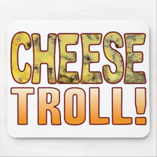Troll Blue Cheese Mouse Pad