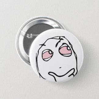 Troll Le Me Memes think CHOOSE YOUR COLOR pink eye 2 Inch Round Button