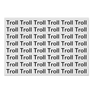 Troll Posters