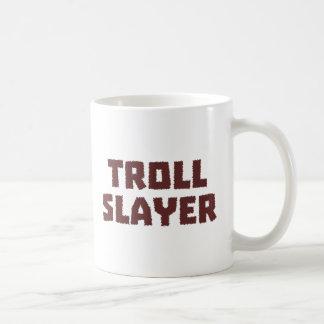 Troll Slayer Coffee Mug