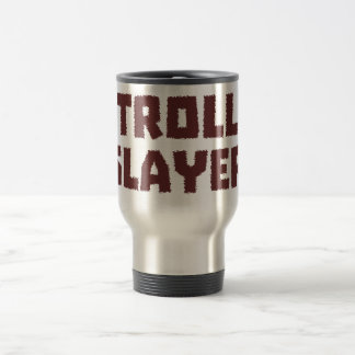 Troll Slayer Mugs