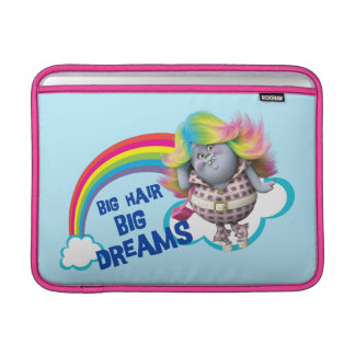 Trolls | Big Hair, Big Dreams Sleeve For MacBook Air