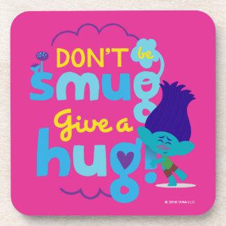 Trolls | Branch - Don't be Smug, Give a Hug Coasters