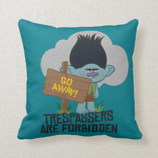 Trolls | Branch - Trespassers are Forbidden Throw Pillow