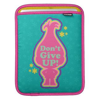 Trolls | Poppy - Don't Give Up! iPad Sleeve