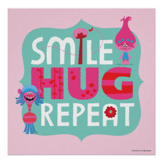 Trolls | Smile, Hug, Repeat Poster