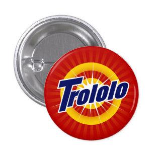 "Trololo 1.25"" Round Button"