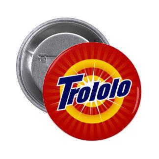 "Trololo 2.25"" Round Button"