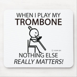 Trombone Nothing Else Matters Mousepads