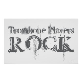 Trombone Players Rock Poster