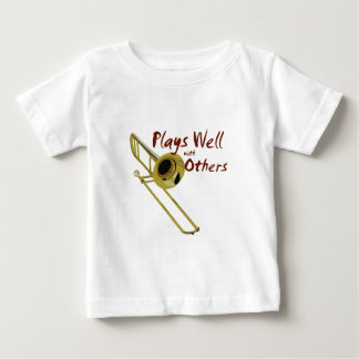 Trombone Plays Well Baby T-Shirt